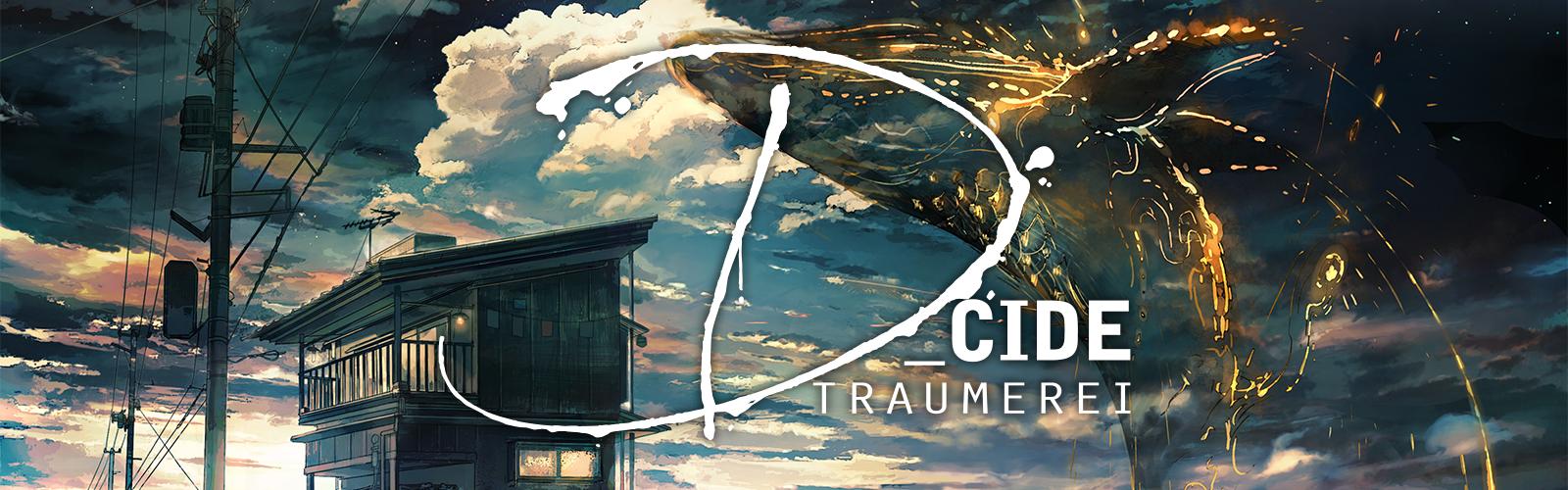 D_CIDE TRAUMEREI
